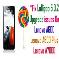 Solve Lollipop 5.0.2 upgrade Issues in Lenovo