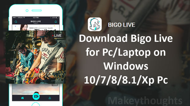 Download Bigo Live for Pc on WIndows