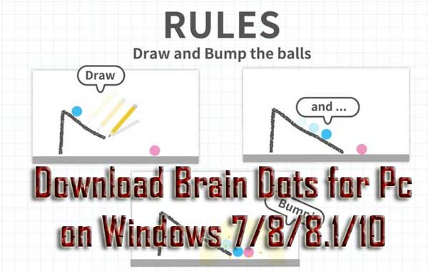 Brain Dots for Pc or Laptop Download