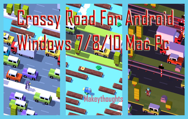 Crossy Road for Pc/Laptop Download