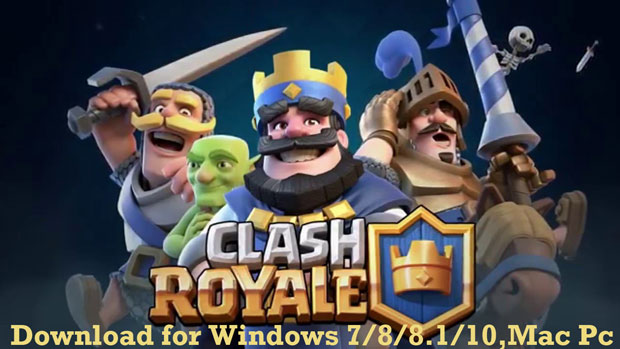 Download clash royale for Pc windows