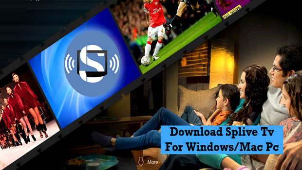 Splive Tv for Pc windows Mac