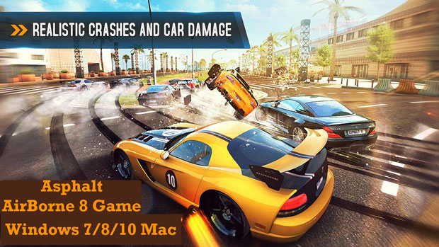Asphalt 8 for Pc Windows Mac