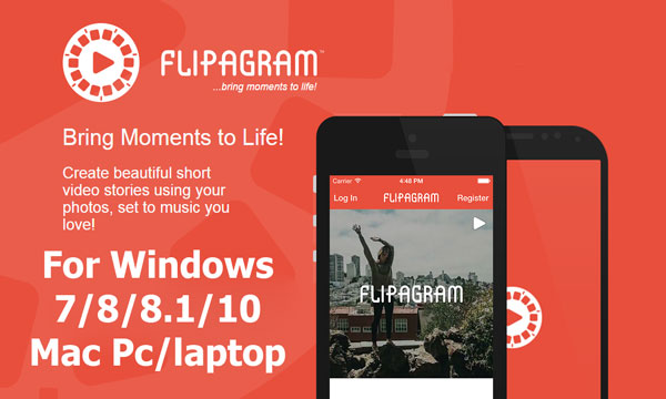 Flipagram for Pc windows 10