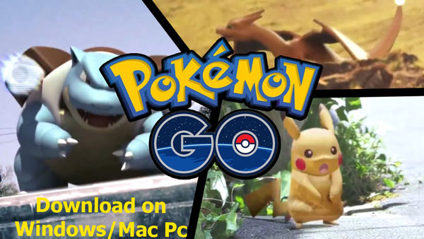 Pokemon go for Pc download and install