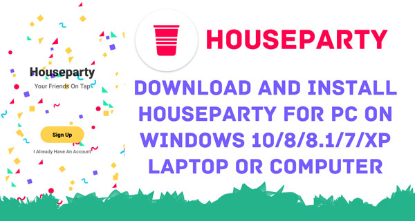 Houseparty for Pc download