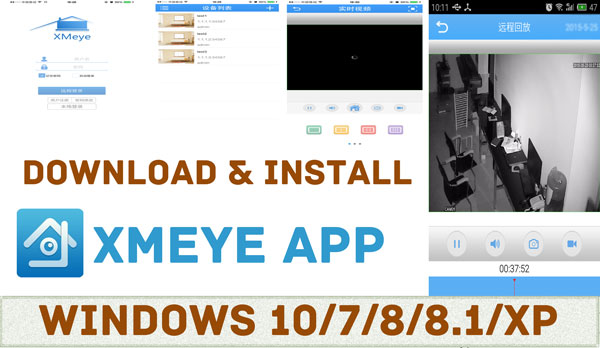 xmeye-pc-windows-free-download Download Xmeye for PC Windows 7/8/8.1/10
